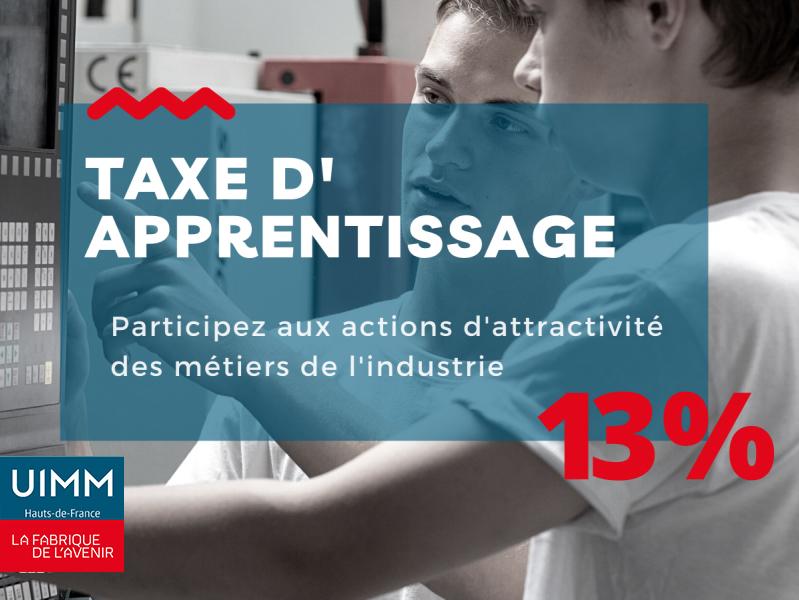 VERSEZ VOTRE SOLDE DE TAXE D'APPRENTISSAGE À L'UIMM HAUTS-DE-FRANCE !